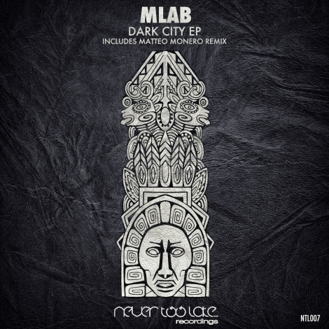 Mlab_Dark_City_EP_NTL007