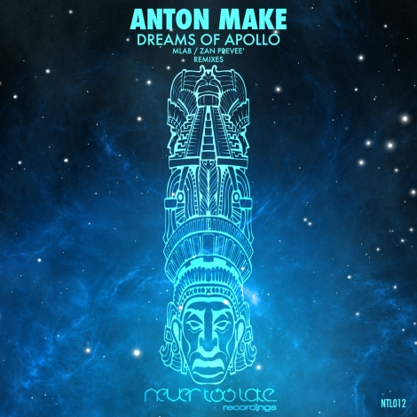 NTL012_Anton_Make_-Dreams_Of_Apollo